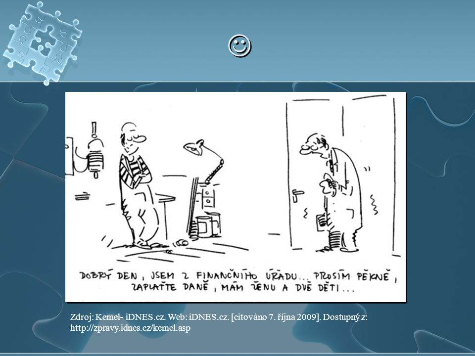  Zdroj: Kemel- iDNES.cz. Web: iDNES.cz. [citováno 7.